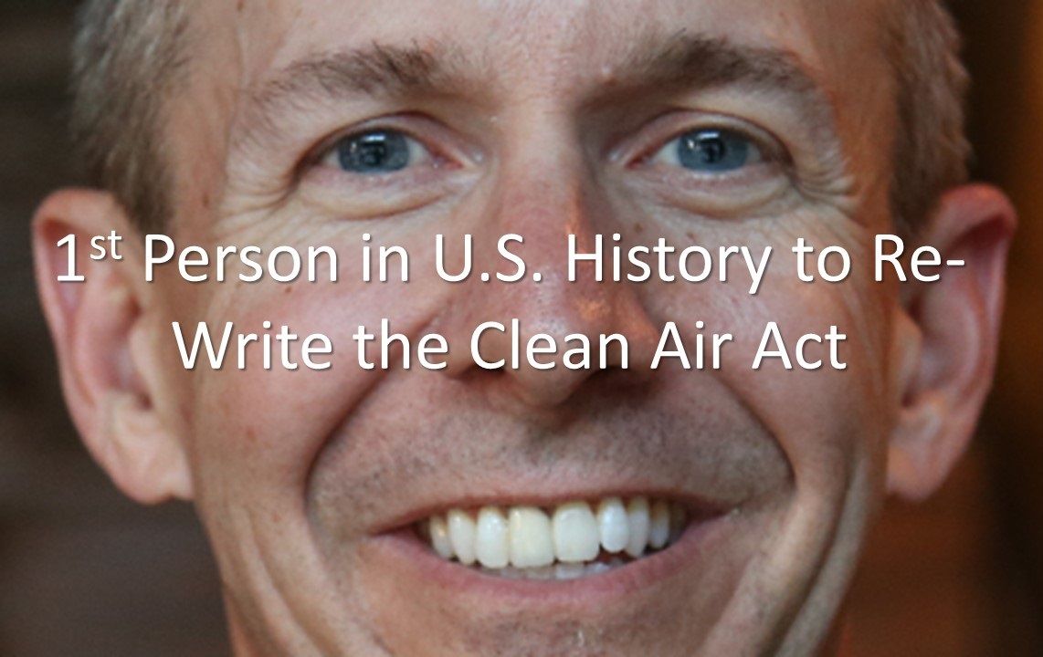 first to re-write clean air act